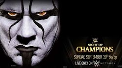 Night of Champions 2015 - Houston, Texas - WWE World Heavyweight Champion Seth Rollins defends his title vs. The Icon Sting