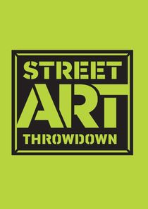Street Art Throwdown