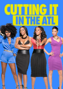 Cutting It: In the ATL