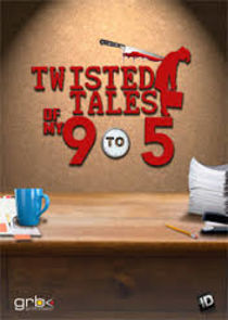 Twisted Tales of 9 to 5