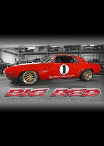Big Red: The Original Outlaw Racer
