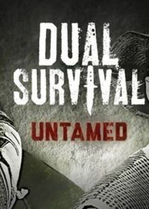 Dual Survival: Untamed
