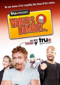 truTV Presents: World's Dumbest... AKA The Smoking Gun Presents: The World's Dumbest