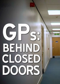 GPs: Behind Closed Doors