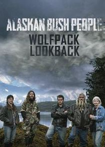 Alaskan Bush People: Wolfpack Lookback