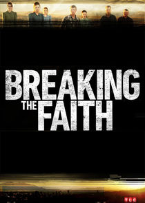 Breaking the Faith