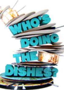 Who's Doing the Dishes?