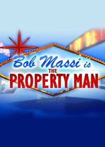 Bob Massi is the Property Man