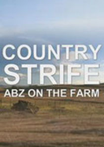 Country Strife: Abz on the Farm