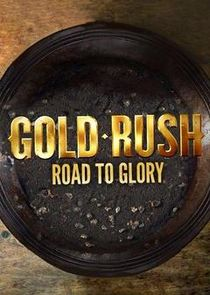Gold Rush: Road to Glory