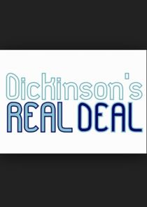 Dickinson's Real Deal