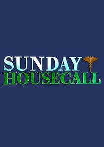 Sunday Housecall