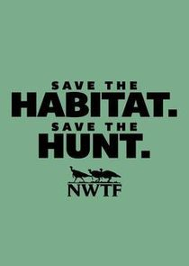 Save the Habitat. Save the Hunt.