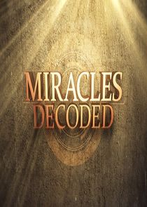 Miracles Decoded