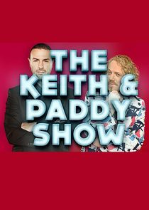 The Keith and Paddy Show