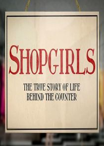 Shopgirls: The True Story of Life Behind the Counter