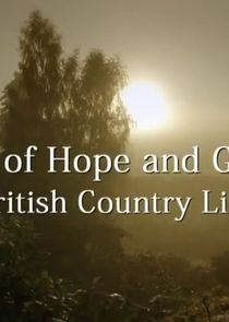 Land of Hope and Glory - British Country Life