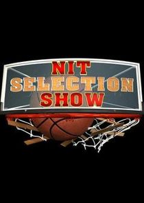 Division I Men's Basketball - NIT Tournament - Selection Show
