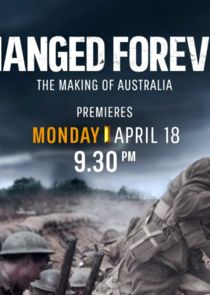 Changed Forever: The Making of Australia