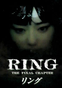 Ringu: The Final Chapter