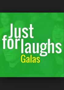 Just for Laughs: Galas