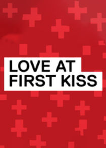 Love at First Kiss: Too Hot for TV