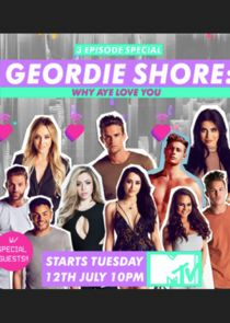 Geordie Shore: Why Aye Love You