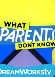 What Parents Don't Know