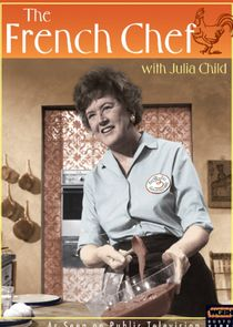 Julia Child: The French Chef