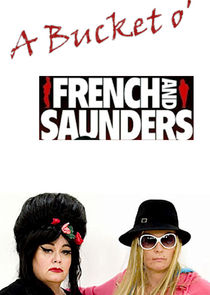 A Bucket o' French and Saunders