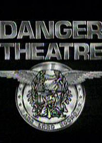 Danger Theatre