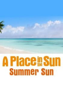 A Place in the Sun: Summer Sun