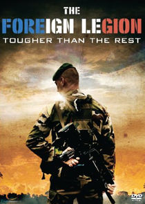 The Foreign Legion: Tougher Than the Rest