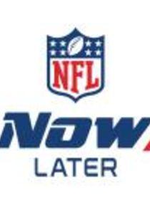 NFL Now, Later