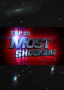 Top 20 Countdown: Most Shocking