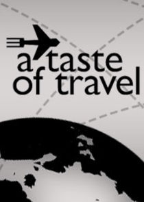 A Taste of Travel
