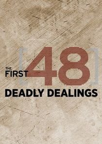 The First 48: Deadly Dealings