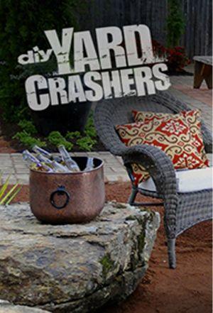 Yard Crashers Tvmaze