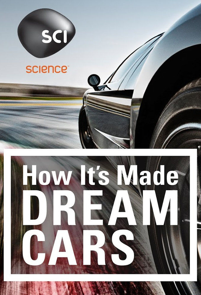 how it 39 s made dream cars tvmaze. Black Bedroom Furniture Sets. Home Design Ideas