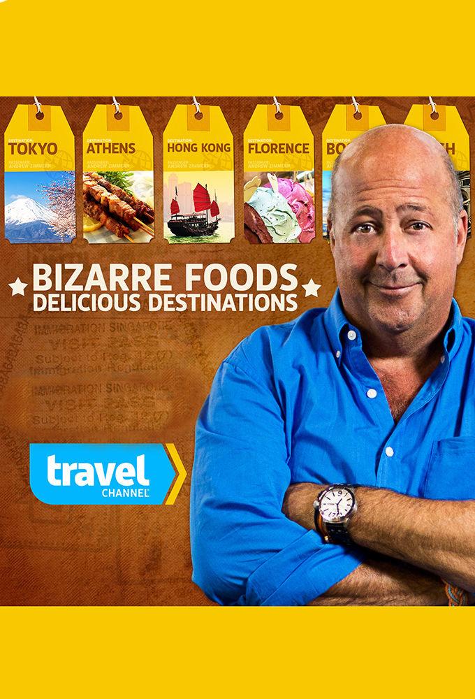 Bizarre Foods Delicious Destinations Tvmaze